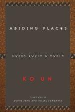 Abiding Places by Ko Un
