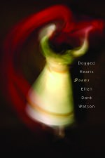 Dogged Hearts by Ellen Doré Watson