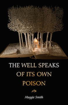 well speaks of its own poison