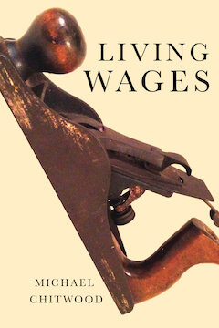 Living Wages by Michael Chitwood