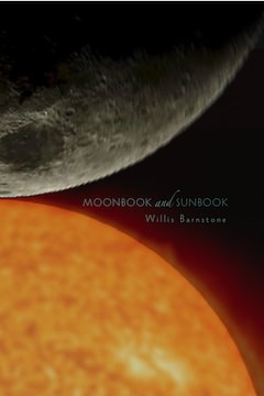 Moonbook and Sunbook by Willis Barnstone