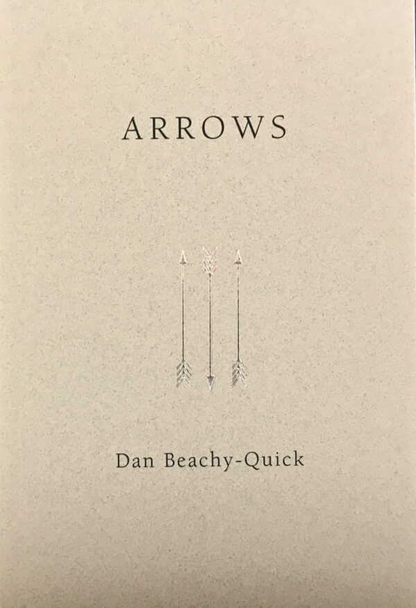 Arrows by Dan Beachy-Quick