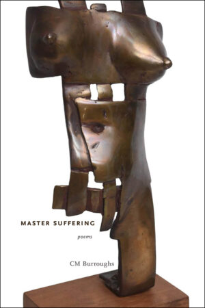 Master Suffering by CM Burroughs